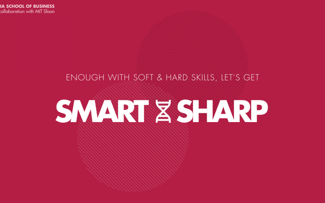 The skills of the future are SMART and SHARP!